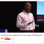 Confidence - TEDtalk by Ivan Joseph